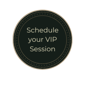 Schedule your VIP Session